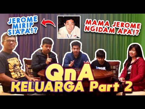 JEROME PERNAH NAKAL!? - Q&A KELUARGA PART 2!