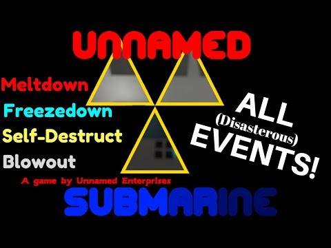 Unnamed Submarine: All Events!