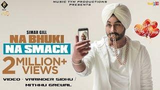 Behind The Scenes of song Na Bhukki Na Smack || Simar Gill || Varinder Sidhu ||