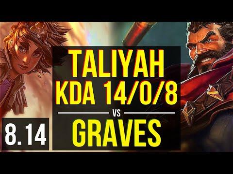TALIYAH vs GRAVES (JUNGLE) ~ KDA 14/0/8, Legendary ~ EUW Master ~ Patch 8.14