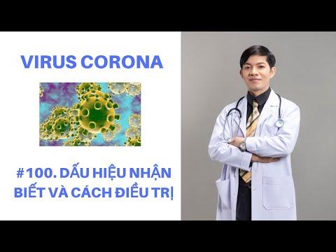 #100. Dấu Hiệu Nhận Biết Và Cách Điều Trị Cúm Virus Corona | Bác Sĩ Chính Mình