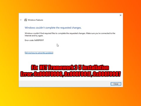 Fix  NET Framework 3 5 installation Error: 0x800F0906, 0x800F081F, 0x800F0907