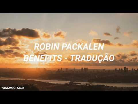 Benefits - Robin Packalen (Tradução)