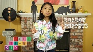 How to Make Shadow Puppets | Full-Time Kid | PBS Parents