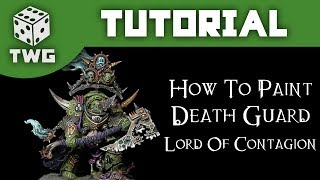 Video Warhammer Tutorial: How To Paint A 40k Death Guard Lord of Contagion download MP3, 3GP, MP4, WEBM, AVI, FLV Juni 2017
