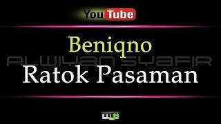 Karaoke Beniqno - Ratok Pasaman (Karaoke Tanpa Vokal)