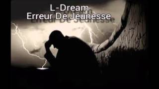 L-Dream Erreur De Jeunesse