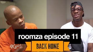 ROOMZA EPISODE 11 - Back Home (Skits By Sphe)