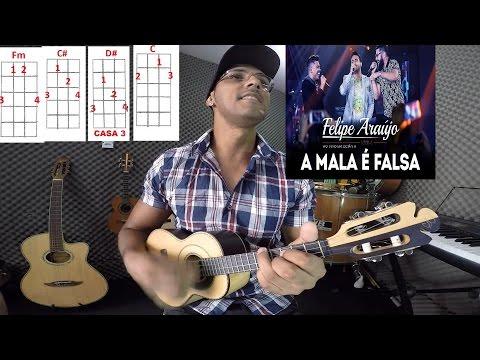 Vídeo Aula - A Mala É Falsa HENRIQUE e JULIANO e FELIPE ARAUJO Cifra Cavaco
