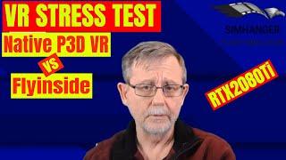 VR Stress Test - FLYINSIDE vs P3D v4 native VR