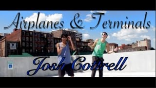 Airplanes & Terminals Official Music Video - Josh Cottrell ft. Aaron & Lil Nemo (Cover/Remix)