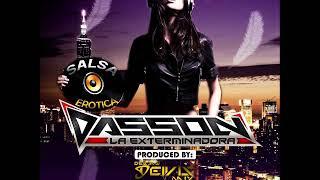 Salsa Erótica Miniteca: Dasson -La Exterminadora Produced By: Deivis Mix DJ Deivis MIX☣️🎧