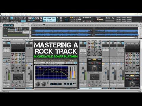 Mastering A Rock Track In Cakewalk Sonar Platinum