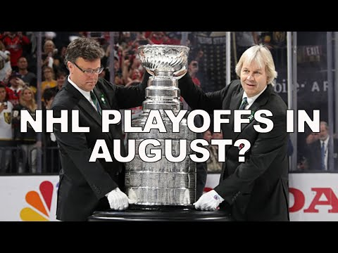 NHL Playoffs In August 2020? (Players Discussing Playoff/Stanley Cup Formats)