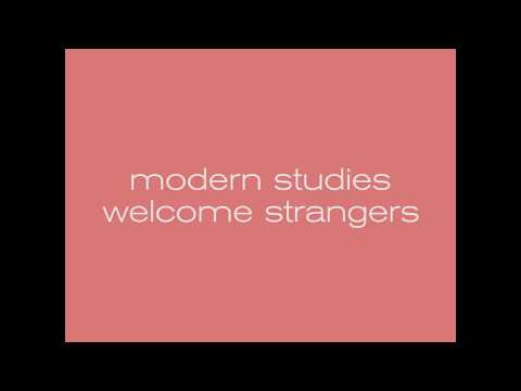 Modern Studies New Album 'Welcome Strangers' Out Now!
