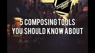5 Composing Tools You Should Know About