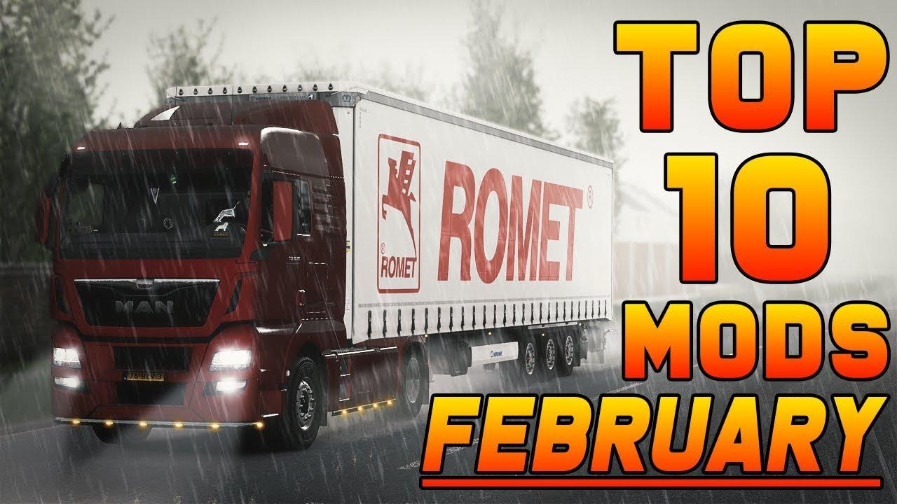 TOP 10 ETS2 MODS - FEBRUARY 2019 | Euro Truck Simulator 2 Mods
