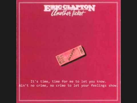 Eric Clapton - I can't stand it (with lyrics)