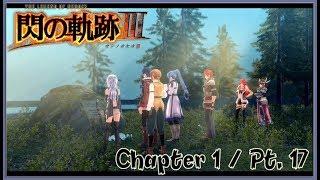 TLoH: Trails of Cold Steel 3 [JPN] Chapter 1 Playthrough Part 17 - Hamel Village / Loewe