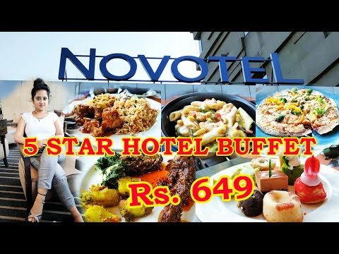 Rs. 649 FIVE STAR HOTEL UNLIMITED BUFFET || NOVOTEL || CHEAPEST 5 STAR BUFFET IN KOLKATA || VLOG ||