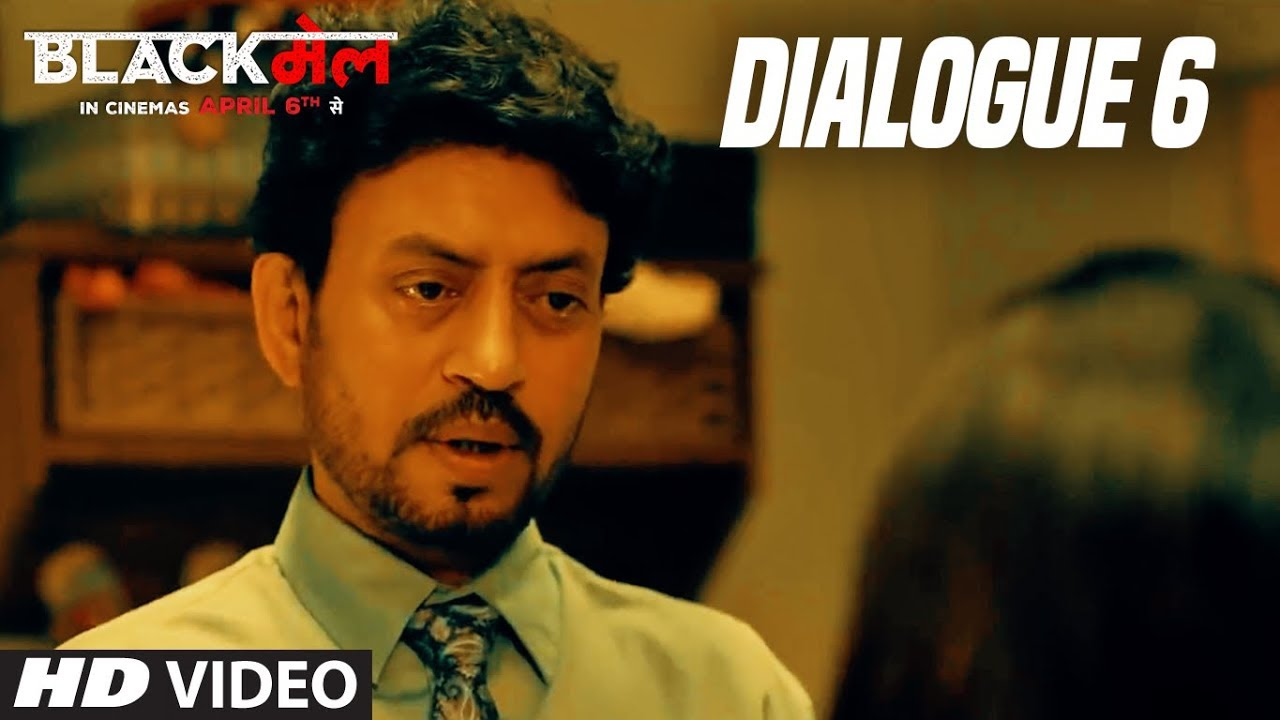 Paise Nhi Dunga : Blackमेल  (Dialogue Promo 6) | Irrfan Khan | 6th April 2018