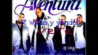 Vete -  Aventura Ft Wisin y Yandel (Original) REGGAETON 2011 - DALE ME GUSTA