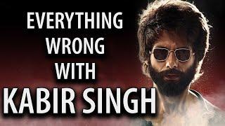 Everything Wrong With Kabir Singh | Movie Sins