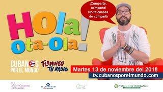Alex Otaola en Hola! Ota-Ola en vivo por YouTube Live (martes 13 de noviembre 2018)