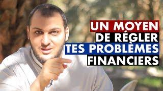 UN MOYEN DE RÉGLER TES PROBLÈMES FINANCIERS - IMAM BOUSSENNA