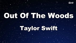 Out Of The Woods - Taylor Swift Karaoke【With Guide Melody】