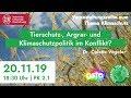 """Livestream: """"Tierschutz,- Agrar- und Klimaschutzpolitik im Konflikt?"""" – TUFF   Dr. Colette Vogeler"""