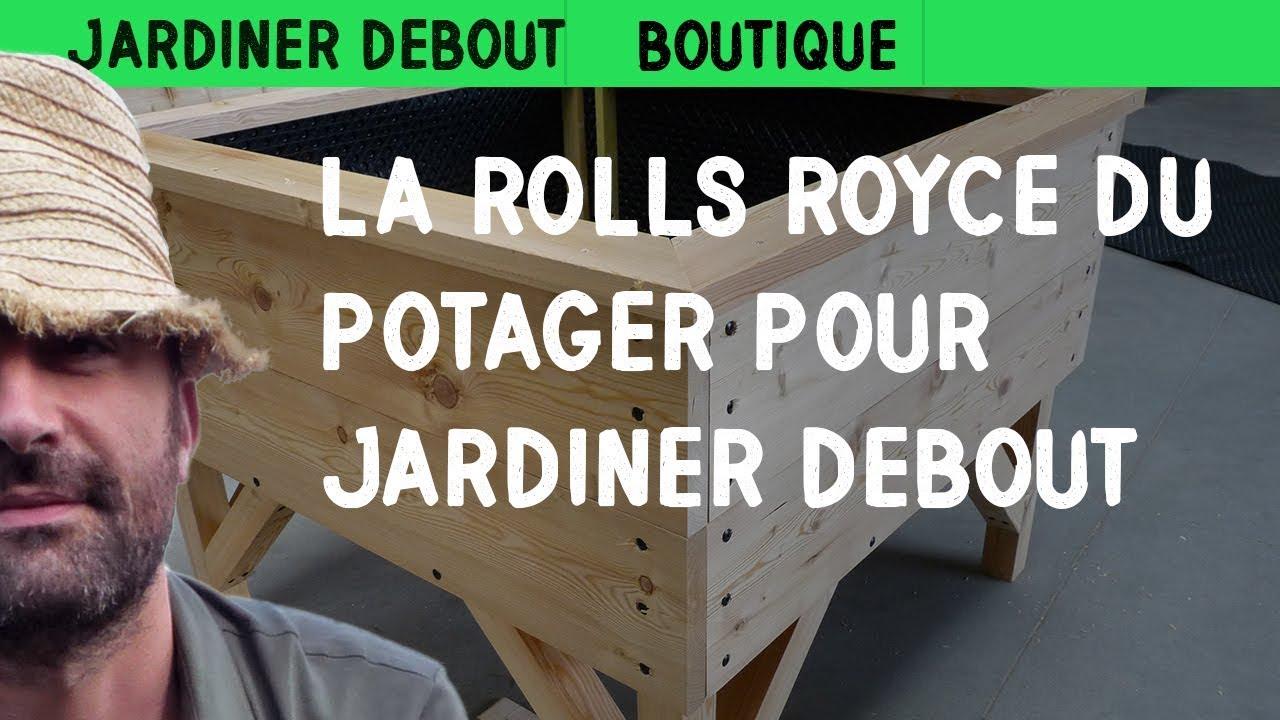 la rolls royce du potager pour jardiner debout youtube. Black Bedroom Furniture Sets. Home Design Ideas