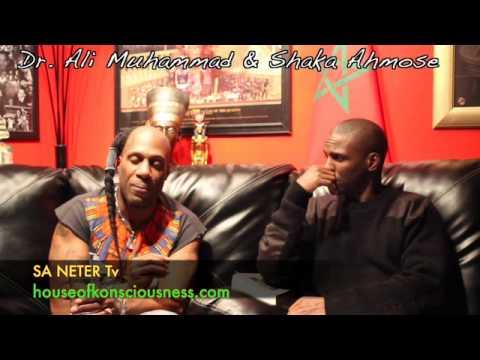 Pt.2 Dr. Ali Muhammad & Shaka Ahmose Kemet / Bible / Quran & The Ancient Scrolls