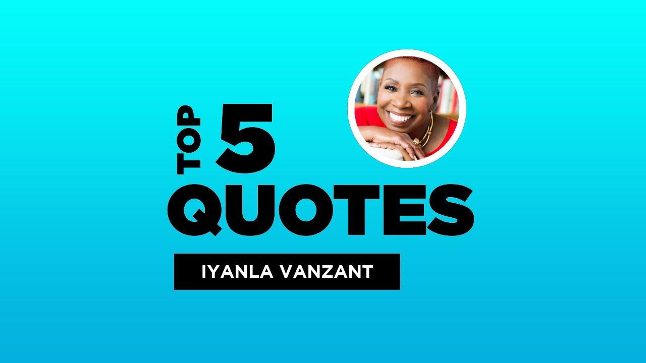 Top 5 Iyanla Vanzant Quotes American Author Iyanlavanzant