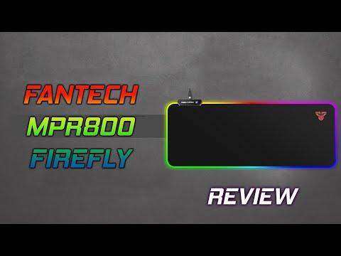FANTECH MPR800 FIREFLY RGB MOUSEPAD REVIEW
