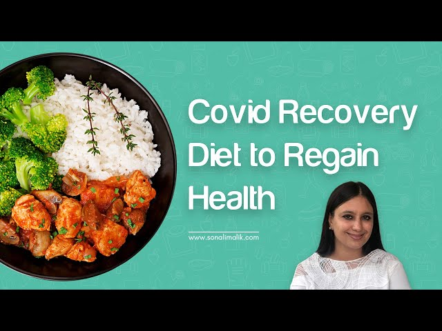 Covid Recovery Diet to Regain Health