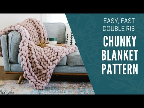 Easy and Elegant! How to Knit a Double Rib, Giant Yarn Blanket from Start to Finish
