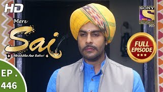 Mere Sai - Ep 446 - Full Episode - 10th June, 2019