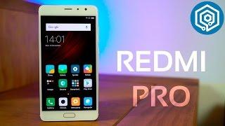 Xiaomi Redmi Pro | Análisis a fondo