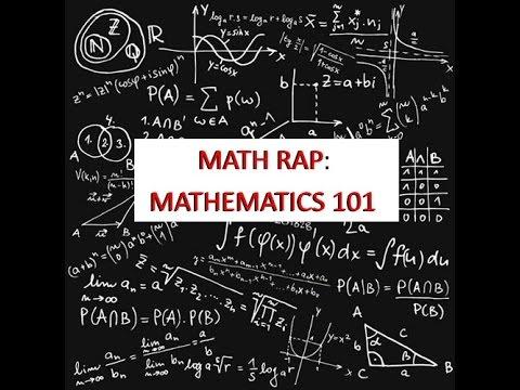 Math Rap: Mathematics 101 - Calculus | Set Theory | Group Theory | Linear Algebra