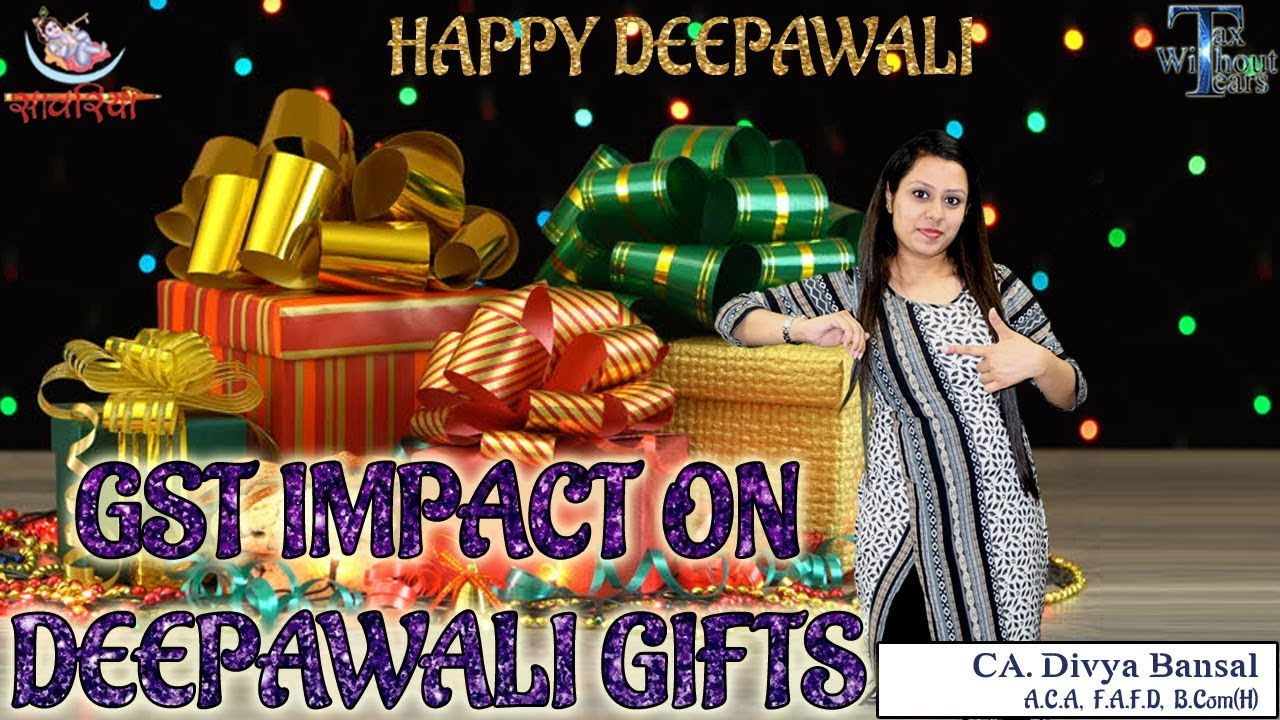 Gst Series In English Impact Of Gst On Diwali Gifts