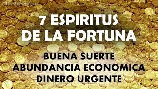 7 Espiritus de la Fortuna, oración para buena suerte, abundancia económica, dinero urgente