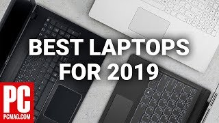 2019's Best Laptops to Buy...So Far