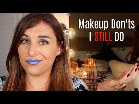 Makeup DON'Ts that I STILL DO | Bailey B.