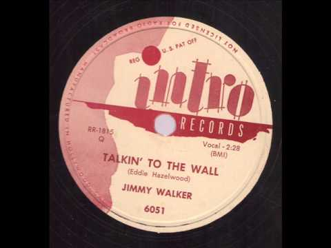 Jimmy Walker Talkin' To The Wall INTRO 6051