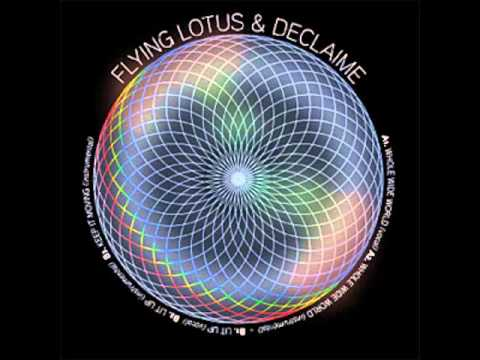Flying Lotus & Declaime - Whole Wide World ft. Patti Blingh