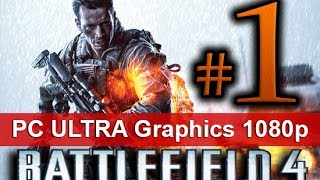 Battlefield 4 Walkthrough Part 1 [1080 HD ULTRA Graphics PC] First 60 Minutes! - No Commentary
