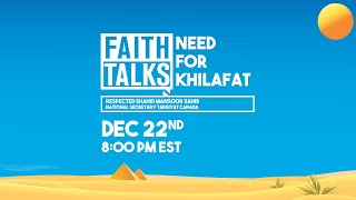 Faith Talks | Need For Khilafat | Trailer