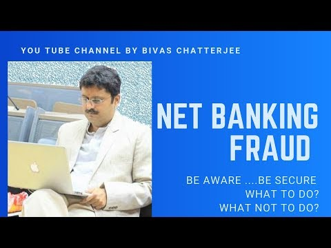 Protect yourself from net-banking/online banking fraud (2019)(safe banking)
