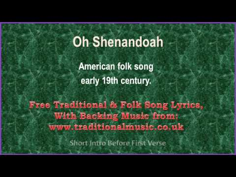 Oh Shenandoah(American traditional) - Song  Lyrics & Music Video